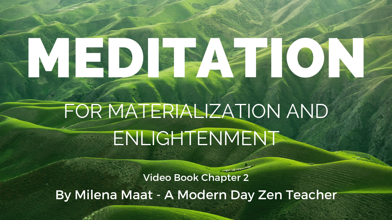 Meditation for materialization and enlightenment chapter 2